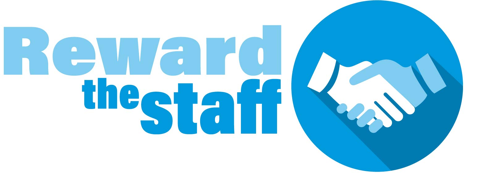 Reward the Staff